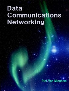 Data Communications Networking, by Piet Van Mieghem