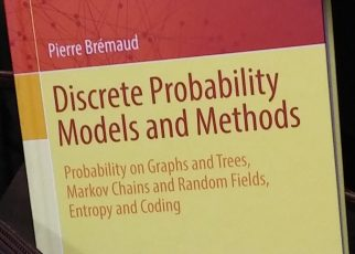 Pierre Brémaud – Discrete Probability Models and Methods: Probability on Graphs and Trees, Markov Chains and Random Fields, Entropy and Coding