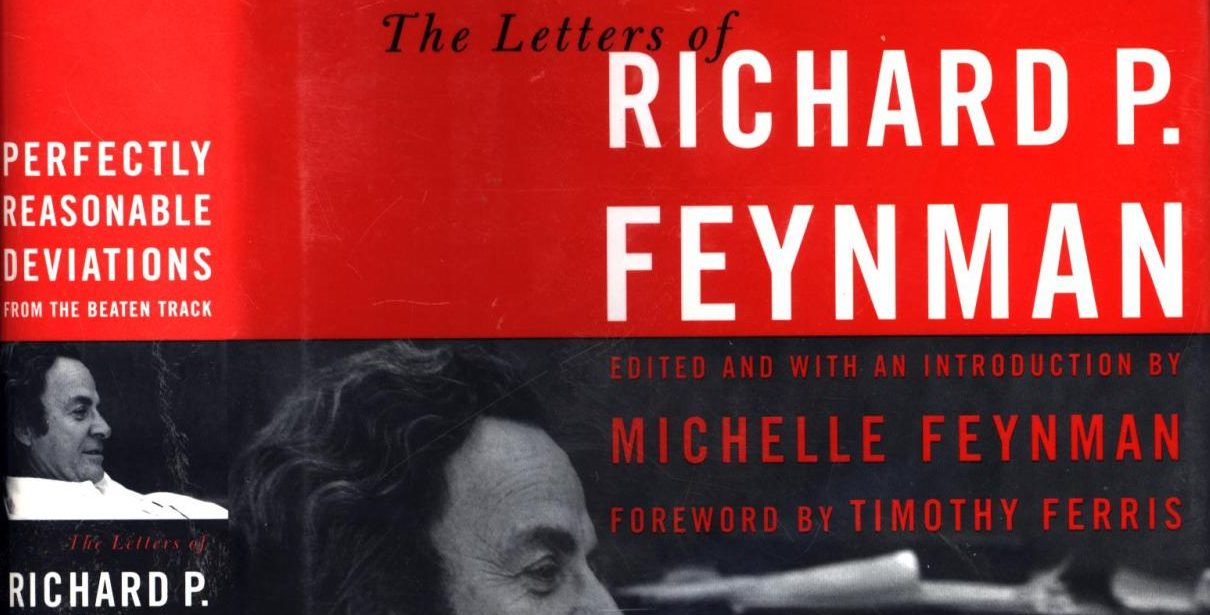 First edition cover of Perfectly Reasonable Deviations from the Beaten Track: Selected letters of Richard P. Feynman, by Richard Feynman and Michelle Feynman